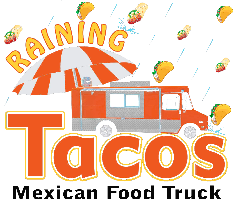 Raining Tacos Mexican Food Truck