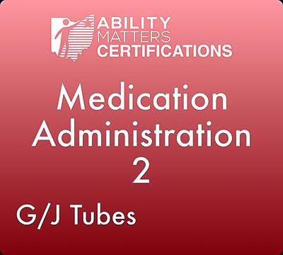 Medication Administration 2: G/J Tubes