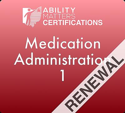 Medication Administration 1 Renewal
