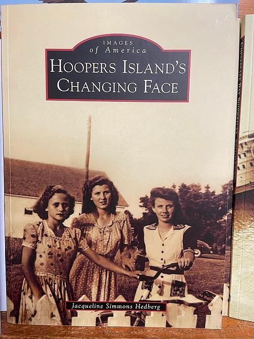 Images of America Hoopers Island's Changing Face