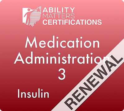 Medication Administration 3 Renewal: Insulin