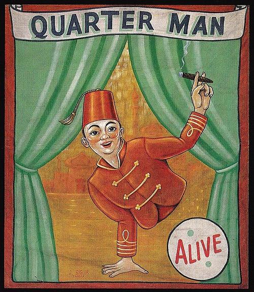 Quarter Man,  Human Oddities