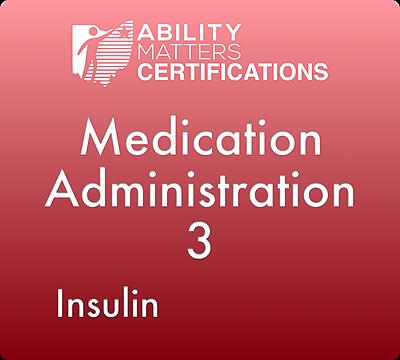 Medication Administration 3: Insulin