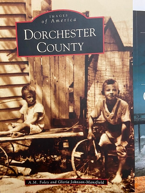Images of America Dorchester County